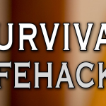 4 Amazing Survival Hacks to Add to Your Collection!