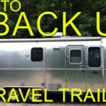 How to Safely Back Up a Trailer or Camper